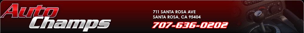 AUTO CHAMPS - Santa Rosa, CA