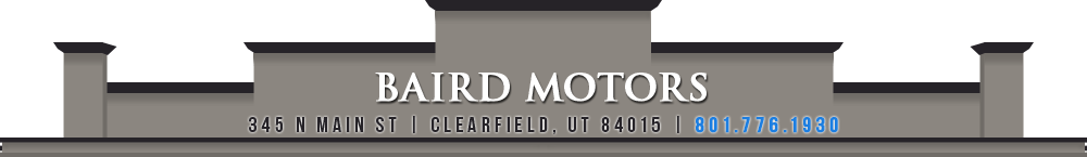 BAIRD MOTORS - CLEARFIELD, UT