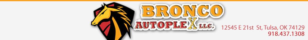 BRONCO AUTOPLEX - Tulsa, OK
