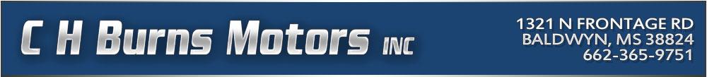 C H BURNS MOTORS INC - BALDWYN, MS
