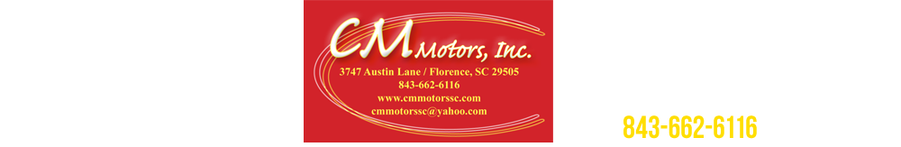 C M Motors Inc - Florence, SC