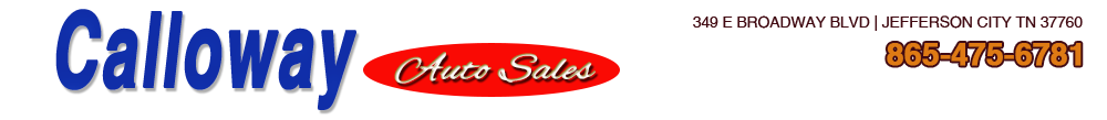CALLOWAY AUTO SALES  - Jefferson City, TN