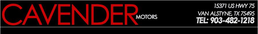 CAVENDER MOTORS - Van Alstyne, TX