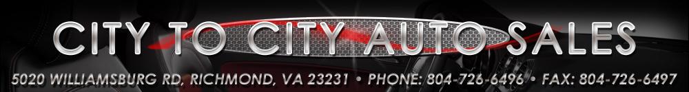 CITY TO CITY AUTO SALES LLC - Richmond, VA