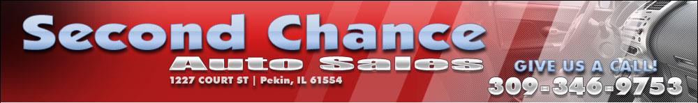 Second Chance Auto Sales - Pekin, IL