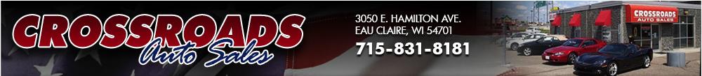 CROSSROADS AUTO SALES - Eau Claire, WI