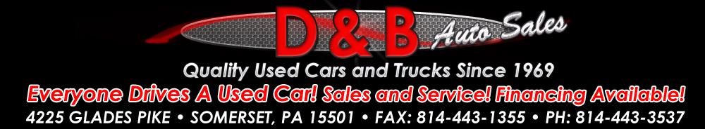 D & B AUTO SALES - SOMERSET, PA
