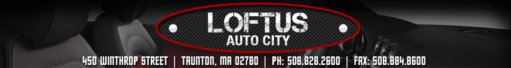 LOFTUS AUTO CITY - Taunton, MA