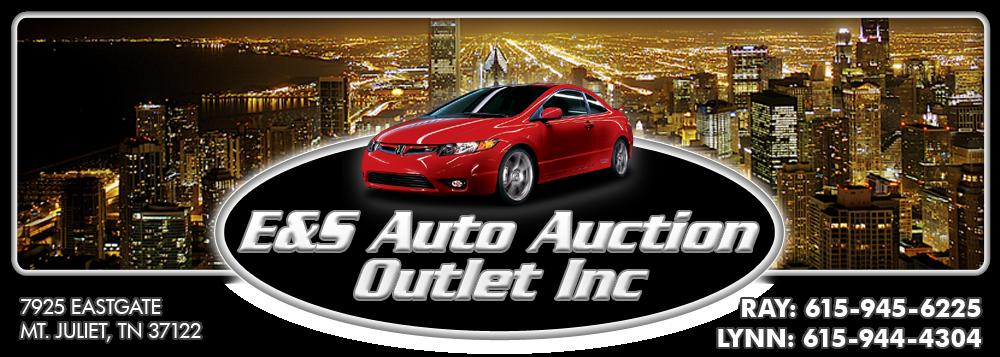 E&S AUTO AUCTION OUTLET INC. - Mount Juliet, TN