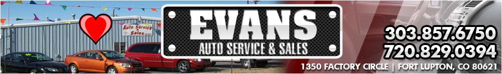 EVANS AUTO SERVICE & SALES - FORT LUPTON, CO