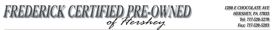 FREDERICK CERTIFIED PREOWNED OF HERSHEY - Hershey, PA