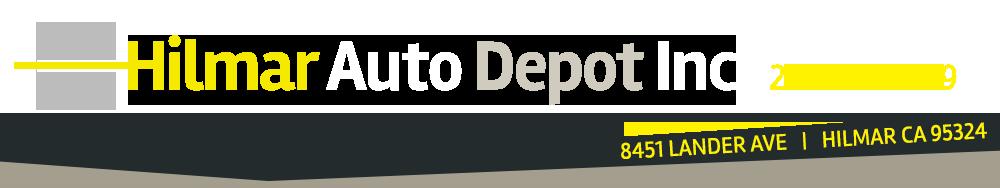HILMAR AUTO DEPOT INC. - Hilmar, CA
