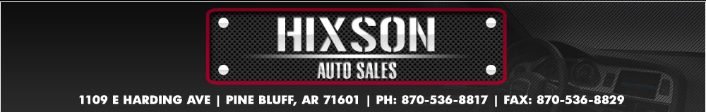HIXSON AUTO SALES - Pine Bluff, AR