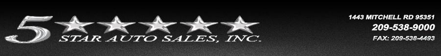 5 Star Auto Sales - Modesto, CA
