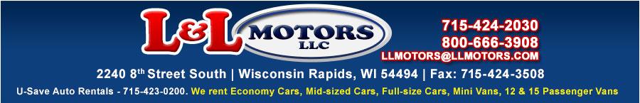 L & L MOTORS LLC - Wisconsin Rapids, WI