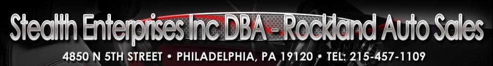 Stealth Enterprises Inc DBA :Rockland Auto Sales - Philadelphia, PA