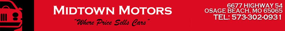 MIDTOWN MOTORS - Osage Beach, MO