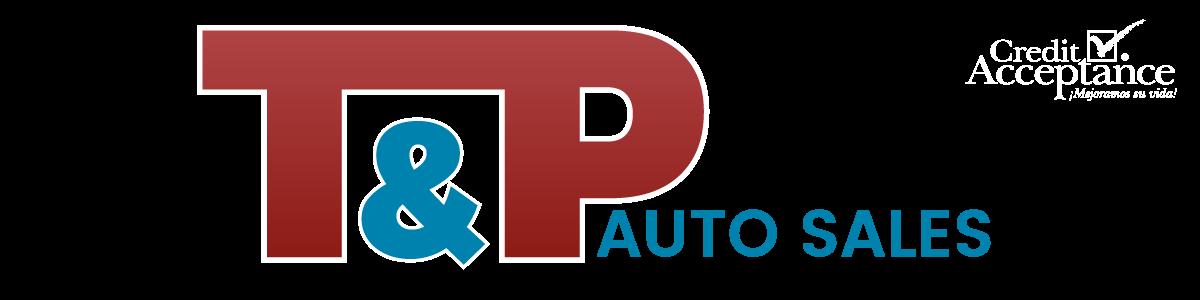 T & P Auto Sales