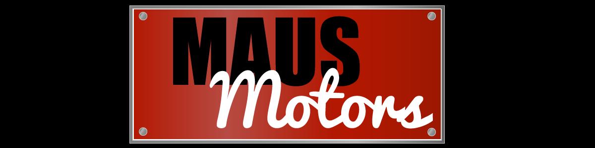 MAUS MOTORS